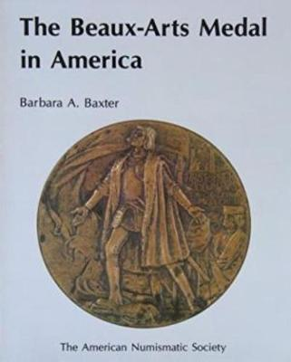 The Beaux-Arts Medal in America (Paperback)