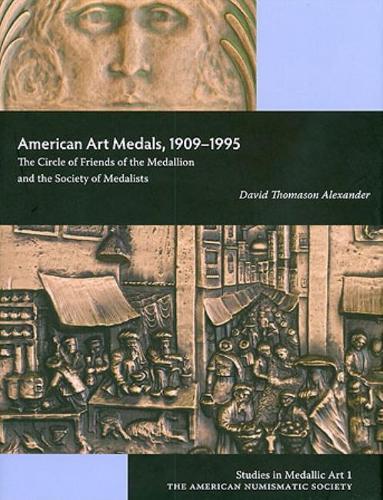 American Art Medals, 1909-1995 (Hardback)
