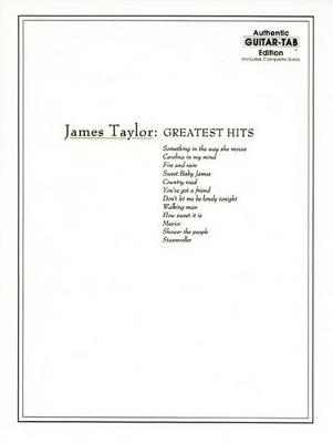 James Taylor: Greatest Hits - Authentic Guitar Tab Edition (Paperback)