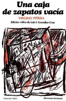 Una Caja de Zapatos Vacia - Coleccion Teatro (Paperback)