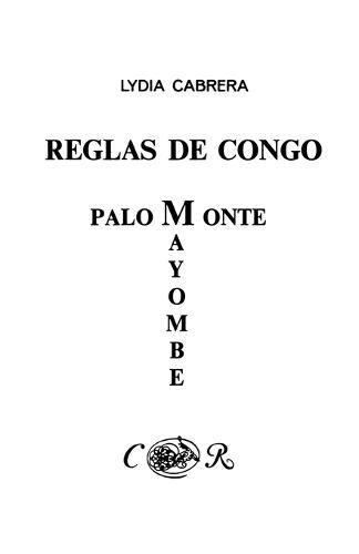 Reglas De Congo : Mayombe Palo Monte (Coleccion Del Chichereku En El Exilio) (Paperback)