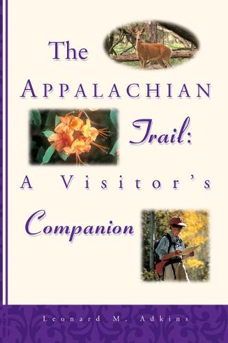 The Appalachian Trail Visitor's Companion (Paperback)