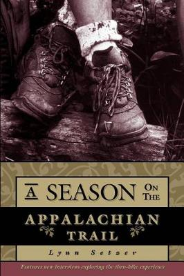 A Season on the Trail: An American Odyssey (Paperback)