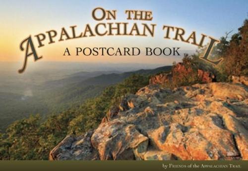 On the Appalachian Trail: A Postcard Book (Paperback)