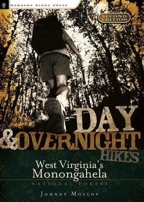 Day and Overnight Hikes: West Virginia's Monongahela National Forest (Paperback)
