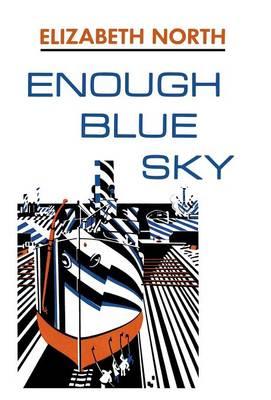 Enough Blue Sky (Hardback)
