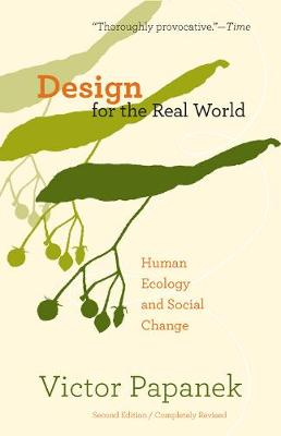 Design for the Real World: Human Ecology and Social Change (Paperback)
