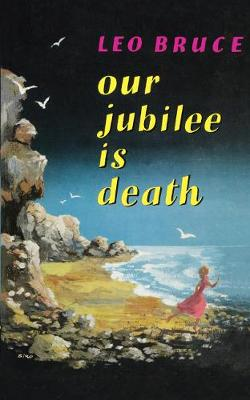Our Jubilee is Death (Paperback)