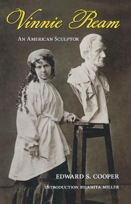 Vinnie Ream: An American Sculptor (Paperback)