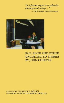 Fall River and Other Uncollected Stories (Paperback)