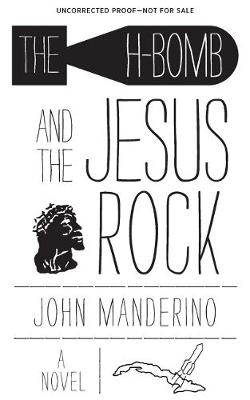 The H-Bomb and the Jesus Rock (Paperback)