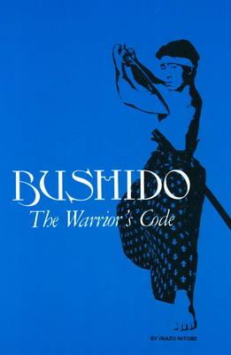 Bushido: The Warrior's Code (Paperback)