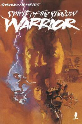 Ninja Vol 1: Spirit of the Shadow Warrior (Paperback)