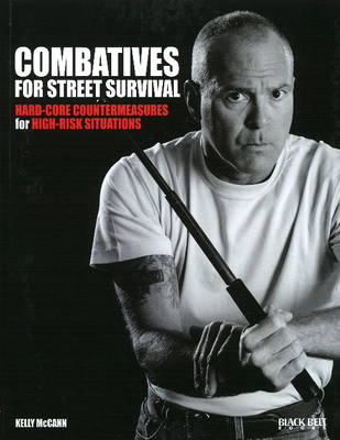 Combatives for Street Survival: Volume 1: Index Positions, the Guard and Combatives Strikes (Paperback)