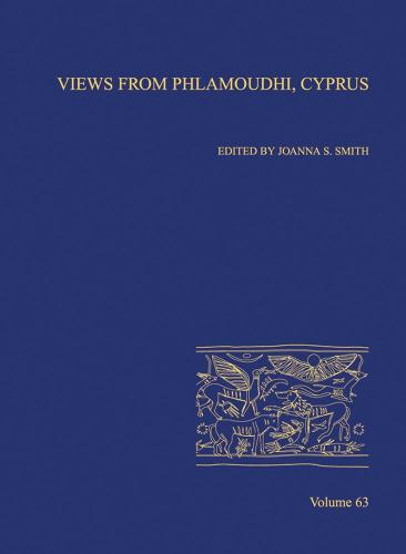 Views from Phlamoudhi, Cyprus: AASOR 63 - Annual of ASOR (Hardback)