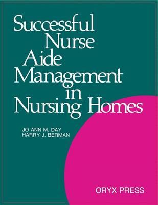 Successful Nurse Aide Management in Nursing Homes (Paperback)