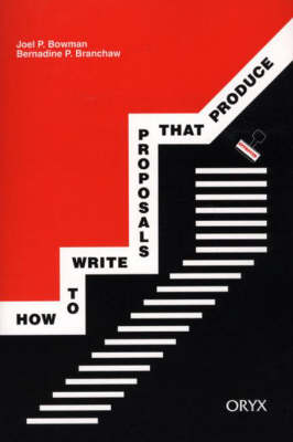 How to Write Proposals that Produce (Paperback)