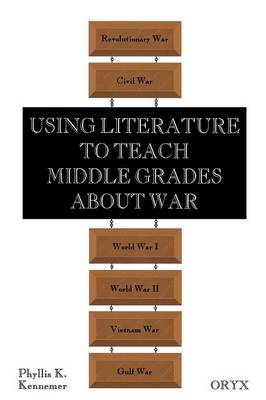 Using Literature to Teach Middle Grades about War (Paperback)