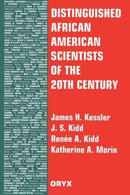Distinguished African American Scientists of the 20th Century - Distinguished African Americans Series (Hardback)