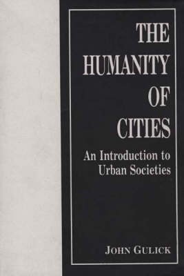 The Humanity of Cities: An Introduction to Urban Societies (Paperback)