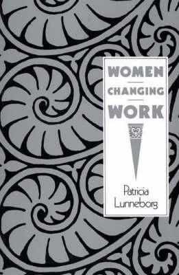 Women Changing Work (Paperback)