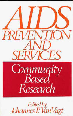 AIDS Prevention and Services: Community Based Research (Paperback)