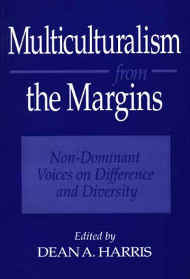Multiculturalism from the Margins: Non-Dominant Voices on Difference and Diversity (Paperback)