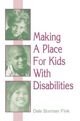 Making A Place For Kids With Disabilities (Paperback)
