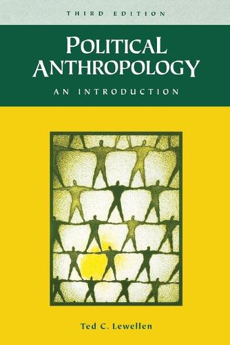 Political Anthropology: An Introduction, 3rd Edition (Paperback)