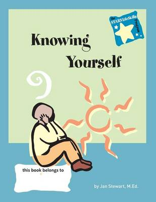 Stars: Knowing Yourself: Knowing Yourself: Steps to Achieving Real-Life Skills (Paperback)