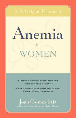 Anemia in Women: Self-Help and Treatment (Paperback)