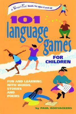 101 Language Games for Children: Fun and Learning with Words, Stories and Poems - Smartfun Activity Books (Paperback)