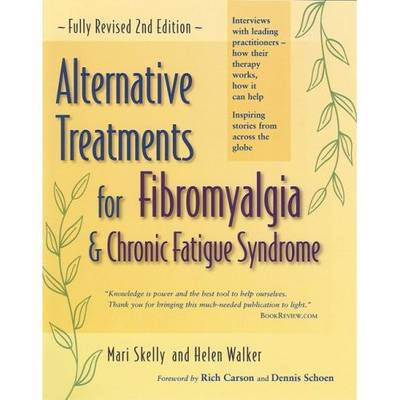 Alternative Treatments for Fibromyalgia and Chronic Fatigue Syndrome (Paperback)