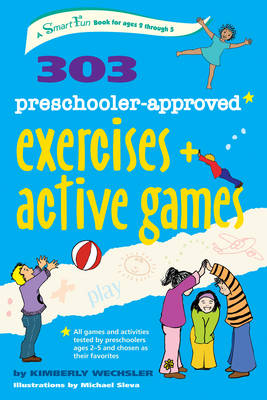 303 Preschooler-Approved Exercises and Active Games (Paperback)