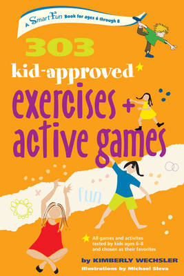 303 Kid-Approved Exercises and Active Games (Paperback)