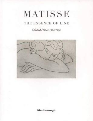 Matisse - the Essence of Line. Selected Prints 1900-1950 (Paperback)