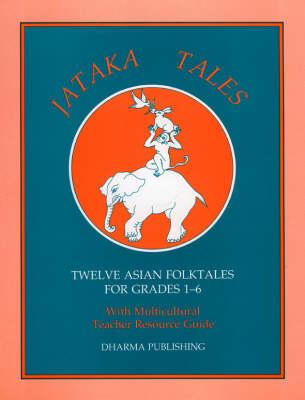 Jataka Tales: Teacher Resource Guide (Paperback)