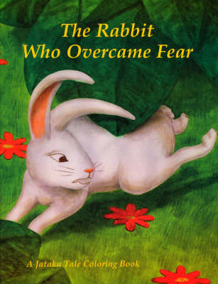 Rabbit Who Overcame Fear and Hunter and the Quail: A Jataka Tale Coloring Book (Paperback)