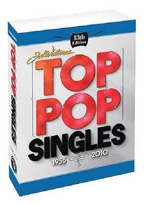 Billboard's Top Pop Singles 1955-2010 - Joel Whitburn Presents (Paperback)
