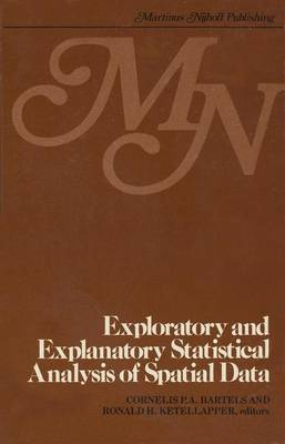 Exploratory and explanatory statistical analysis of spatial data (Hardback)