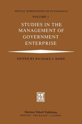 Studies in the Management of Government Enterprise (Hardback)