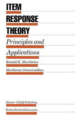 Item Response Theory: Principles and Applications (Hardback)
