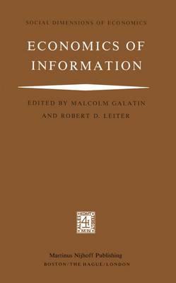 Economics of Information - Social Dimensions of Economics 3 (Hardback)
