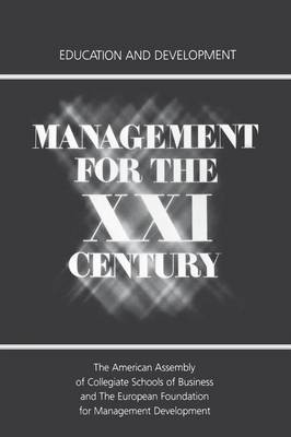 Management for the XXI Century: Education and Development (Paperback)