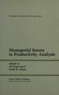 Managerial Issues in Productivity Analysis - Studies in Productivity Analysis 7 (Hardback)