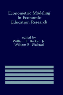 Econometric Modeling in Economic Education Research - International Series in Economic Modelling 2 (Hardback)
