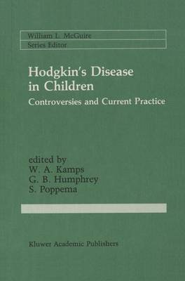 Hodgkin's Disease in Children: Controversies and Current Practice - Cancer Treatment and Research 41 (Hardback)