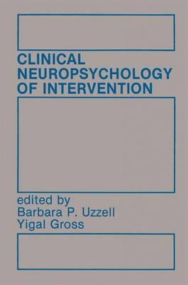 Clinical Neuropsychology of Intervention (Hardback)