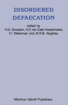 Disordered Defaecation: Current opinion on diagnosis and treatment - Developments in Surgery 8 (Hardback)