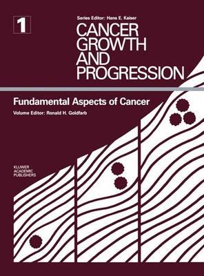Fundamental Aspects of Cancer - Cancer Growth and Progression (Hardback)